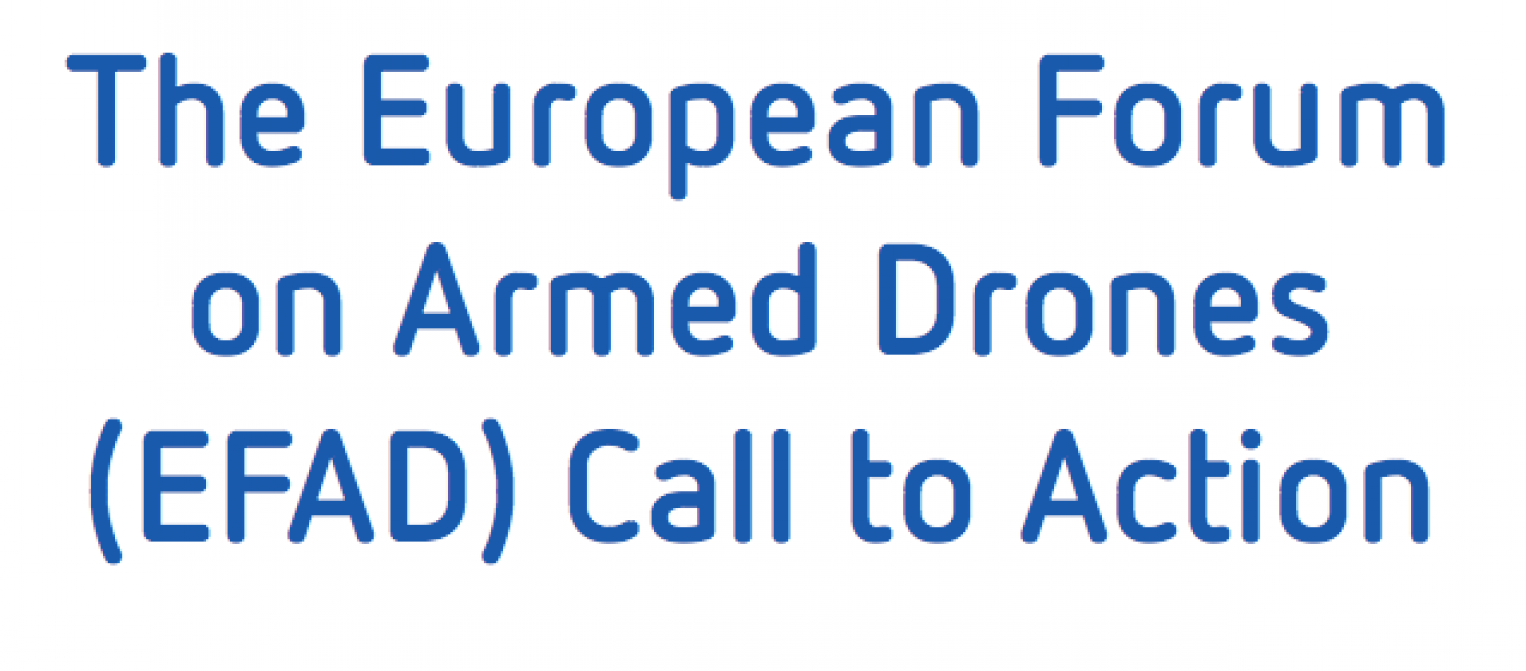 The European Forum on Armed Drones Call to Action
