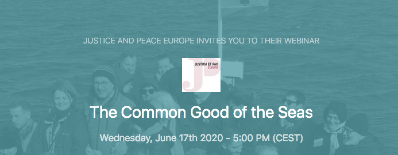 "Justice & Peace Europe Webinar on the ""Common Good of the Seas"""
